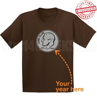Dime Club T-Shirt, Brown - EMBROIDERED with Lifetime Guarantee
