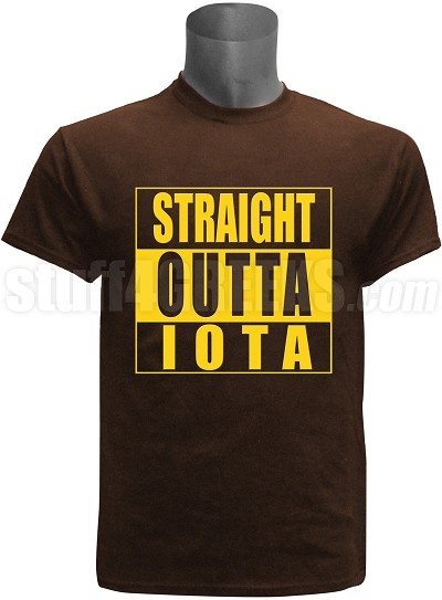 "Iota Phi Theta ""Straight Outta"" Screen Printed T-Shirt, Brown"