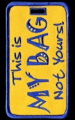 "Gold and Blue ""This Is My Bag Not Yours!""â""¢ Luggage Tag"