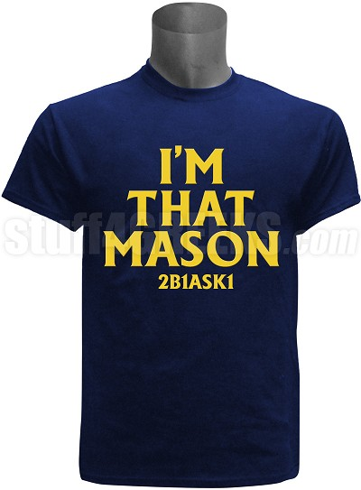 "Mason ""I'm That"" Screen Printed T-Shirt, Navy Blue"