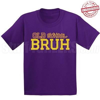 Old School Bruh T-Shirt, Purple/Old Gold - EMBROIDERED with Lifetime Guarantee