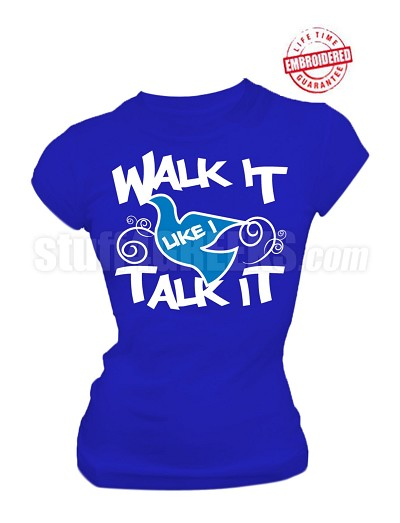 "Zeta Phi Beta ""Walk It Like I Talk It"" Embroidered T-Shirt, BLUE with Lifetime Guarantee"