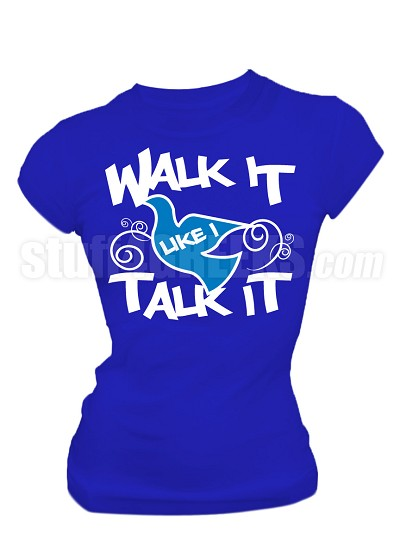 "Zeta Phi Beta ""Walk It Like I Talk It"" Screen Printed T-Shirt, BLUE"